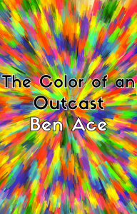 The Color of An Outcast - Final